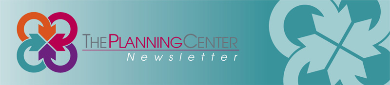 The Planning Center :: Newsletter